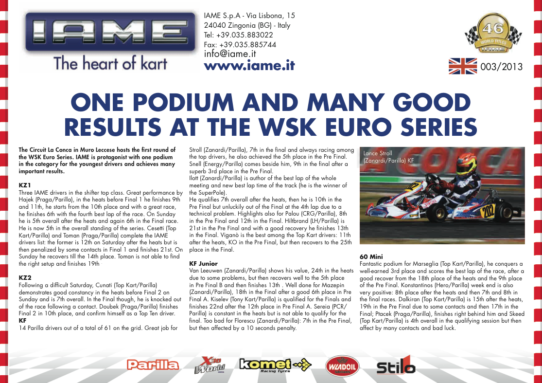 003 IAME one podium and many good results